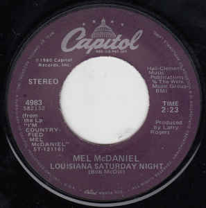 Mel McDaniel - Louisiana Saturday Night / My Ship's Comin' In