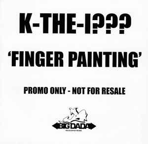 K-the-I??? - Finger Painting