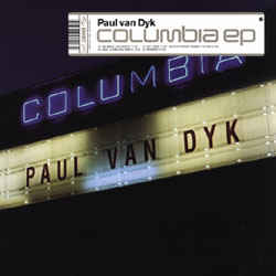 Paul van Dyk - Columbia EP