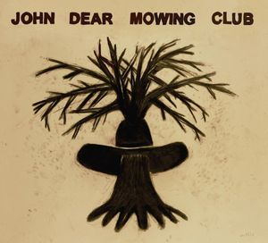 John Dear Mowing Club - Untitled