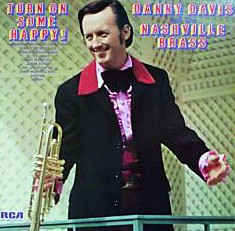 Danny Davis & The Nashville Brass - Turn On Some Happy!