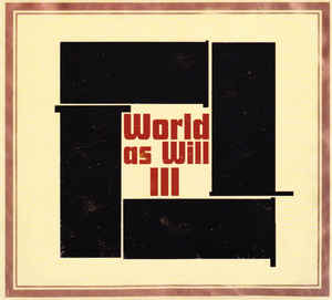 Zbigniew Karkowski - World As Will III