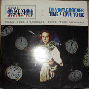 Vinylgroover - Time / Love To Be