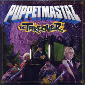 Puppetmastaz, The - The Takeover