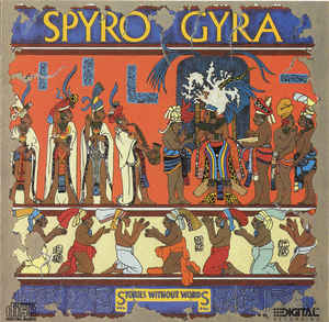 Spyro Gyra - Stories Without Words