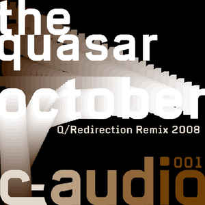 Quasar - October (Q/Redirection Remix 2008)