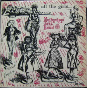Merseysippi Jazz Band, The - ... All The Girls