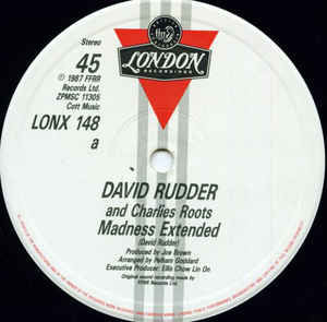David Rudder - Madness Extended