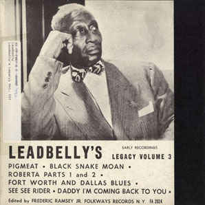 Leadbelly - Leadbelly's Legacy Volume 3: Early Recordings