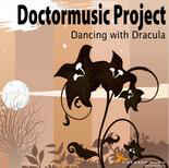 Doctormusic Project - Dancing With Dracula