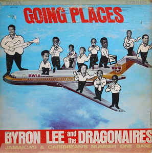 Byron Lee And The Dragonaires - Going Places