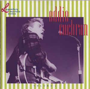 Eddie Cochran - Eddie Cochran: The Legendary Masters Series Volume 1