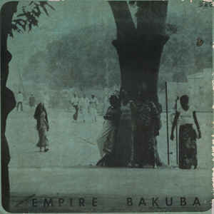 Empire Bakuba - Lassissi Presente Empire Bakuba