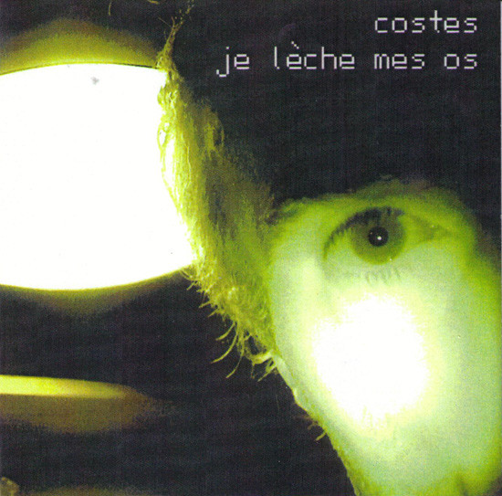 Costes - Je Lèche Mes Os cover of release