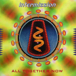 Intermission - All Together Now