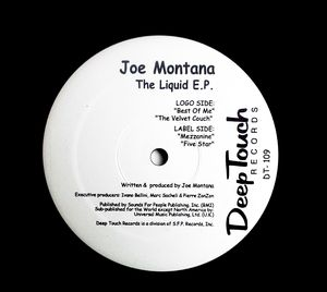 Joe Montana - The Liquid EP