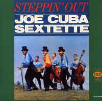 Joe Cuba Sextet - Steppin' Out