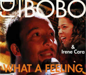 DJ BoBo - What A Feeling