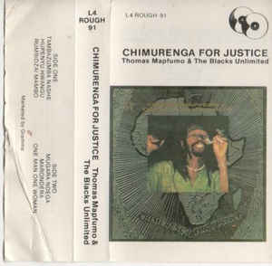 Thomas Mapfumo And The Blacks Unlimited - Chimurenga For Justice