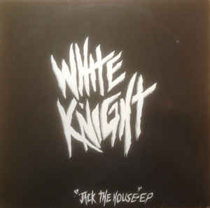 White Knight - Jack The House-EP
