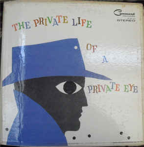 Enoch Light And The Light Brigade - The Private Life Of A Private Eye