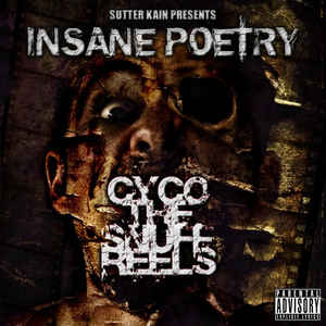 Insane Poetry - Sutter Kain Presents Cyco The Snuff Reels