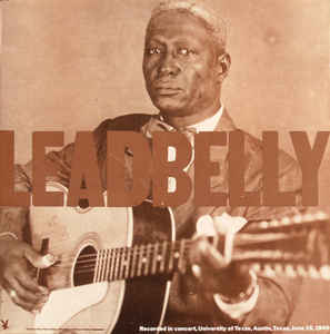 Leadbelly - First Live Leadbelly