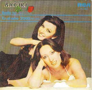 Baccara - Baila Tú (Body Talk) / En El Año 2000 (By 1999)