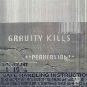 Gravity Kills - Perversion