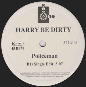 Harry Be Dirty - Policeman