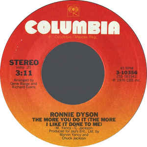 Ronnie Dyson - The More You Do It (The More I Like It Done To Me) / You And Me
