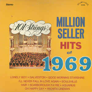 101 Strings - Million Seller Hits Of 1969