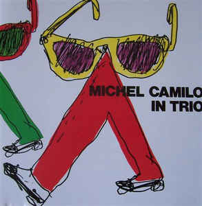 Michel Camilo - In Trio