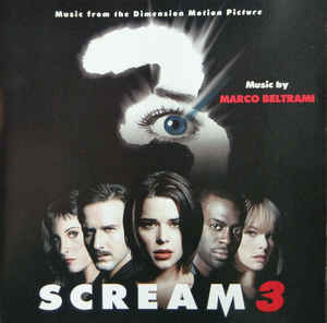 Marco Beltrami - Scream 3 (Music From The Dimension Motion Picture)