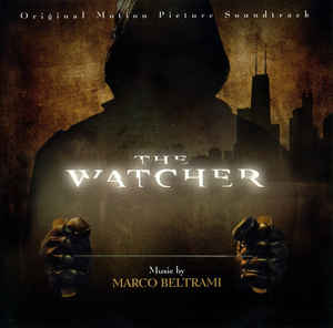Marco Beltrami - The Watcher (Original Motion Picture Soundtrack)