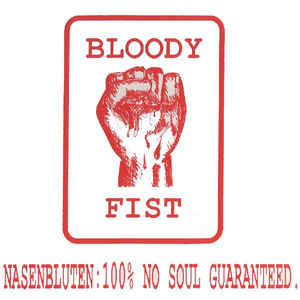 Nasenbluten - 100% No Soul Guaranteed