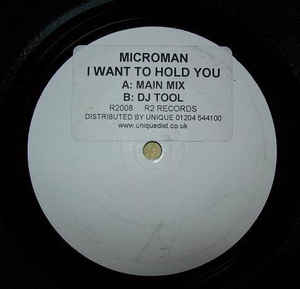 Microman - I Want To Hold You Tonight