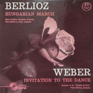 Carl Maria von Weber - Invitation To The Dance / Hungarian March