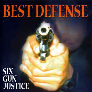 Best Defense - Six Gun Justice