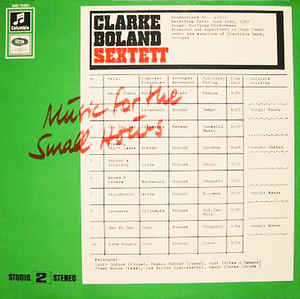 Kenny Clarke - Francy Boland Sextet, The - Music For The Small Hours