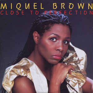 Miquel Brown - Close To Perfection