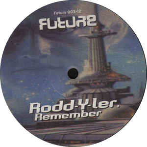 Rodd-Y-Ler - Remember