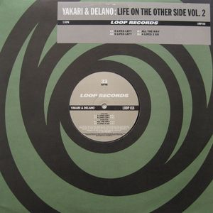 Yakari & Delano - Life On The Other Side Vol. 2