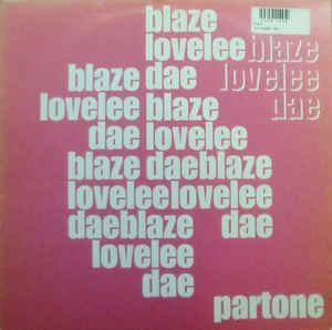 Blaze - Lovelee Dae (Part One)