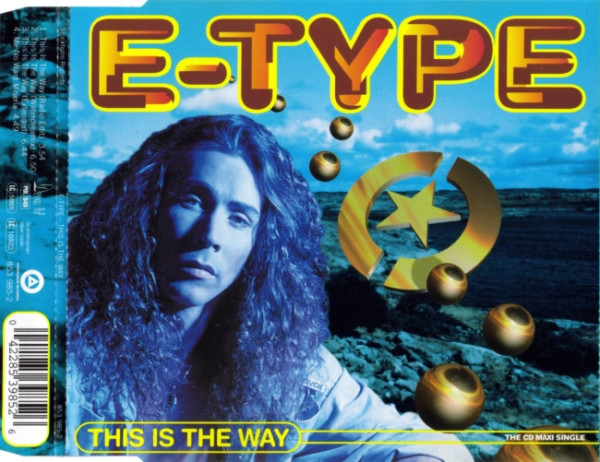 E-Type - This Is The Way cover of release