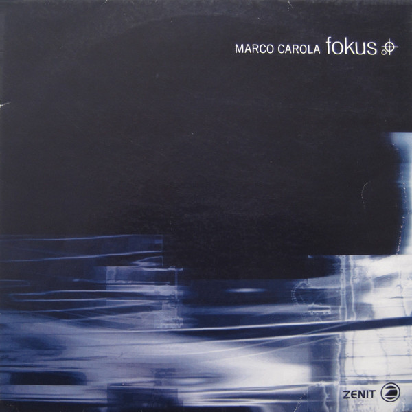 Marco Carola - Fokus cover of release