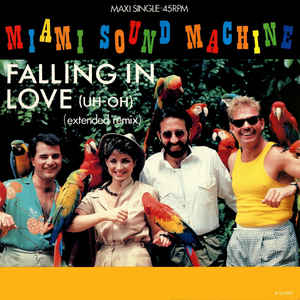 Miami Sound Machine - Falling In Love (Uh-Oh) (Extended Remix)