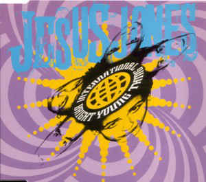 Jesus Jones - International Bright Young Thing