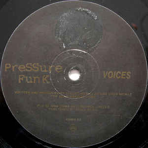 Pressure Funk - Twisted Funk / Voices