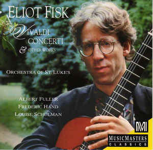 Eliot Fisk - Vivaldi Concerti & Other Works cover of release